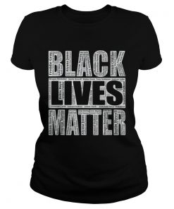 Black Lives Matter With Names Of Victims  Classic Ladies