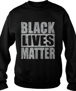 Black Lives Matter With Names Of Victims  Sweatshirt