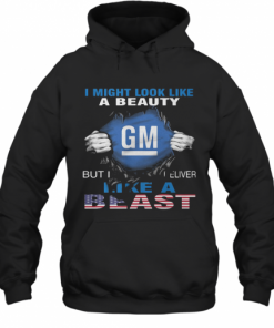 Blood Insides I Might Look Like A Beauty General Motors But I Deliver Like A Beast American Flag Independence Day T-Shirt Unisex Hoodie