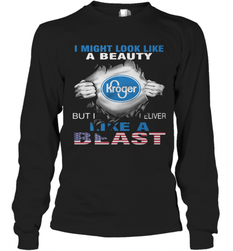 Blood Insides I Might Look Like A Beauty Kroger But I Deliver Like A Beast American Flag Independence Day T-Shirt Long Sleeved T-shirt