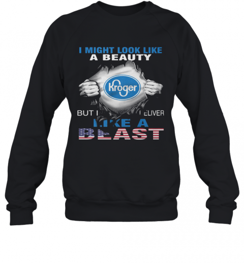 Blood Insides I Might Look Like A Beauty Kroger But I Deliver Like A Beast American Flag Independence Day T-Shirt Unisex Sweatshirt