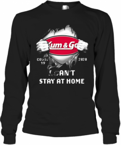Blood Insides Kum And Go Covid 19 2020 I Can'T Stay At Home T-Shirt Long Sleeved T-shirt