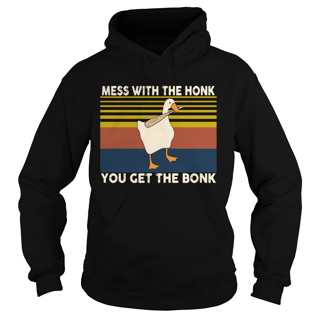 Duck Mess With The Honk You Get The Bonk Vintage Hoodie