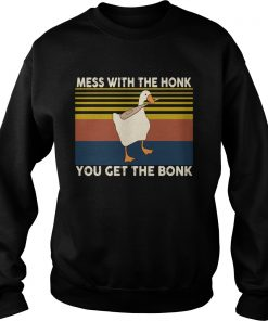 Duck Mess With The Honk You Get The Bonk Vintage  Sweatshirt