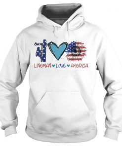 Lineman love heart sunflower American flag veteran Independence Day  Hoodie