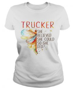 Trucker She Believed She Could So She Did  Classic Ladies