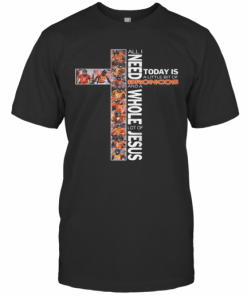 All I Need Today Is A Little Bit Of Broncos And A Whole Lot Of Jesus T-Shirt Classic Men's T-shirt