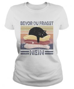 Bevor du fragst nein cat vintage retro  Classic Ladies
