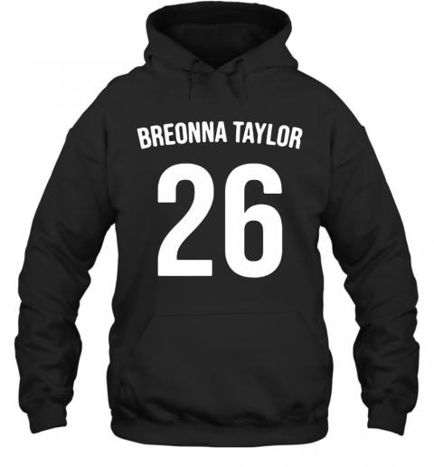 Breonna Taylor Say Her Name T-Shirt Unisex Hoodie