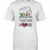 Grateful Dead Bus Bear'S Wherever We Are Together That Is Home T-Shirt Classic Men's T-shirt