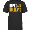 Hope For The Holiday San Francisco 49Ers 2020 T-Shirt Classic Men's T-shirt