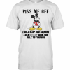 Mickey Mouse Piss Me Off I Will Slap You So Hard Even Google Won'T Be Able To Find You T-Shirt Classic Men's T-shirt