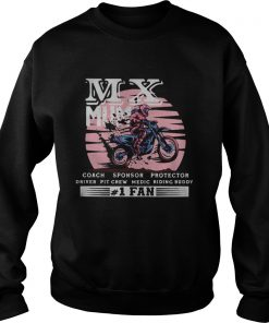 Motocross mx mum coach sponsor protector driver pit crew riding buddy 1 fan  Sweatshirt