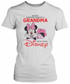 Never Underestimate A Grandma Who Loves Disney T-Shirt Classic Women's T-shirt