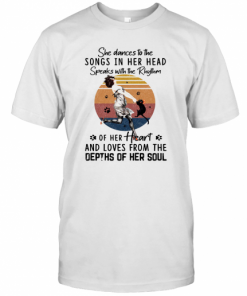 She Dances To The Songs In Her Head Speaks With The Rhythm Of Her Heart And Loves From The Depths Of Her Soul Vintage Retro T-Shirt Classic Men's T-shirt