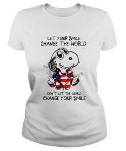 Snoopy Let Your Smile Change The World Dont Let The World Change Your Smile  Classic Ladies