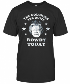 The Colonies Are Quite Rowdy Today Stars T-Shirt Classic Men's T-shirt