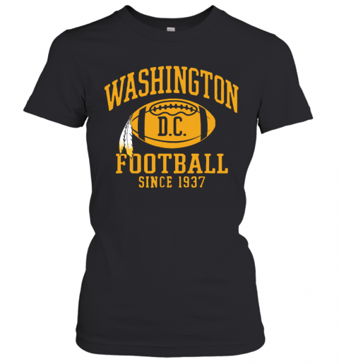 Washington Football DC Since 1937 T-Shirt Classic Women's T-shirt