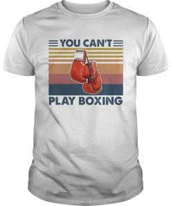 You cant play boxing vintage retro  Unisex
