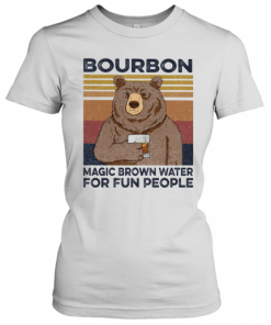 Bear Bourbon Magic Brown Water For Fun People Vintage Retro T-Shirt Classic Women's T-shirt