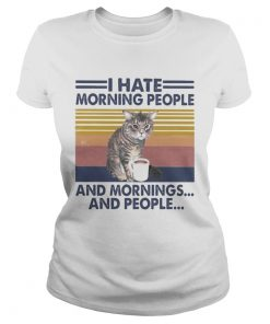 Cat drink I hate morning people and mornings and people vintage retro  Classic Ladies
