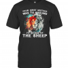 Lion Your First Mistake Was To Assume I'D Be One Of The Sheep T-Shirt Classic Men's T-shirt