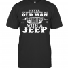 Never Underestimate An Old Man With A Jeep T-Shirt Classic Men's T-shirt