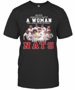 Never Underestimate An Old Woman Who Understands Baseball And Loves Nats T-Shirt Classic Men's T-shirt