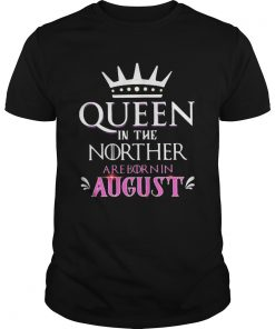 Queen in the norther are born in august  Unisex