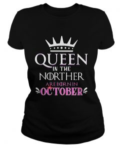 Queen in the norther are born in october  Classic Ladies