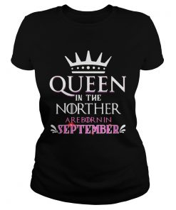 Queen in the norther are born in september  Classic Ladies