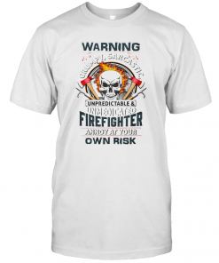 Skull Warning Grumpy Sarcastic Unpredictable Unmedicated Firefighter T-Shirt Classic Men's T-shirt