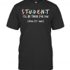 Student I'Ll Be There For You From 6Ft Away T-Shirt Classic Men's T-shirt