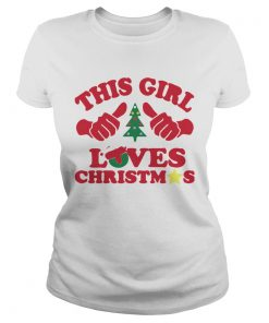 This Girl Loves Christmas  Classic Ladies