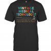 Vintage Medical Technologist Noun Knows More Than He Says And Notices More Than You Realize T-Shirt Classic Men's T-shirt
