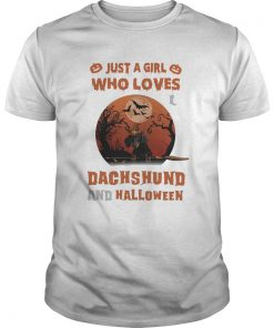 Just A Girl Who Loves Dachshund And Halloween  Unisex