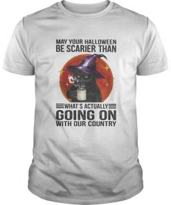 May your halloween be scarier than whats actually going on with our country black cat moon blood h Unisex