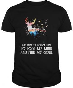 Reindeer And Into The Forest I Go To Lose My Mind And Find My Soul  Unisex