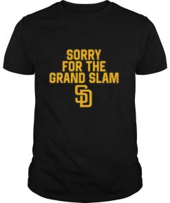 Sorry for the grand slam san francisco giants shirt