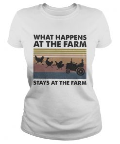 What happens at the farm stays at the farm vintage retro  Classic Ladies