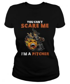 You Cant Scare Me Im A Pitcher  Classic Ladies