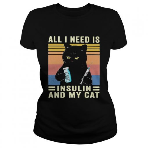 all i need is insulin and my cat black cat vintage  Classic Ladies