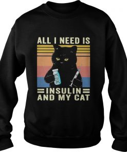 all i need is insulin and my cat black cat vintage  Sweatshirt