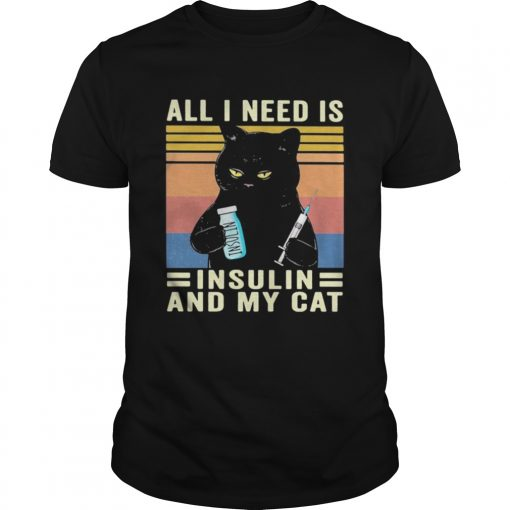 all i need is insulin and my cat black cat vintage  Unisex