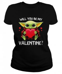 Baby Yoda Hug Heart Will You Be My Valentine  Classic Women's T-shirt