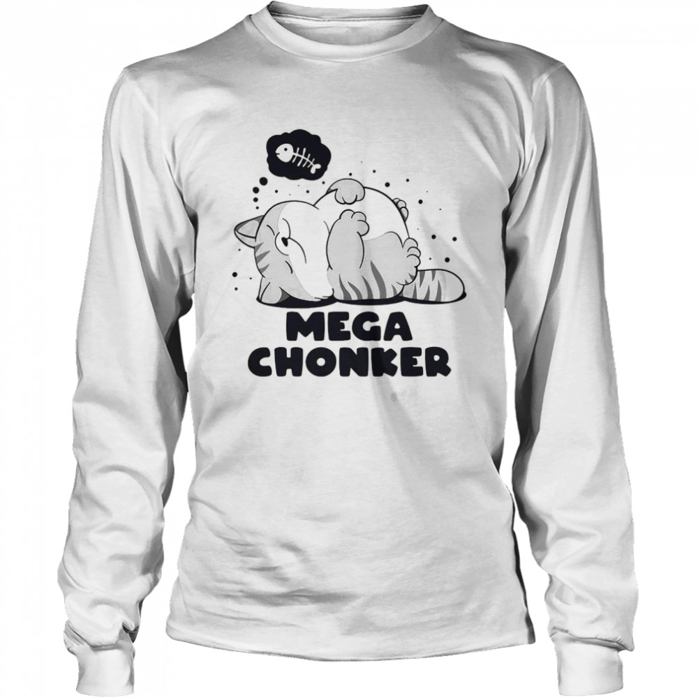 Cat Mega Chonker Long Sleeved T-shirt
