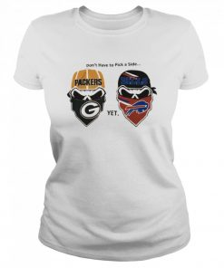 Dont have to pick a side Green Bay Packers yet Buffalo Bills  Classic Women's T-shirt