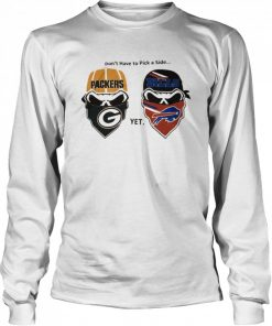 Dont have to pick a side Green Bay Packers yet Buffalo Bills  Long Sleeved T-shirt