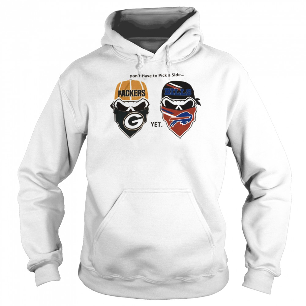 Dont have to pick a side Green Bay Packers yet Buffalo Bills  Unisex Hoodie