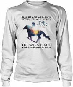 Du Alt Wirst Du Wirst Alt  Long Sleeved T-shirt